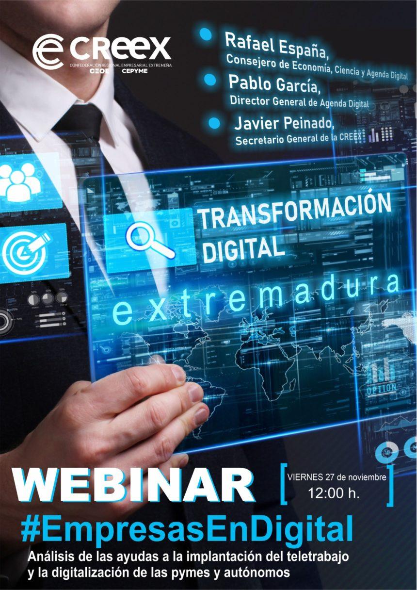 Webinar #EmpresasEnDigital organizada por CREEX para aclarar todas las cuestiones relacionadas con las ayudas al teletrabajo y el emprendimiento digital
